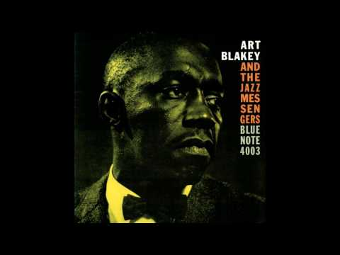Art Blakey And The Jazz Messangers Blue Note 4003 (Full Album)