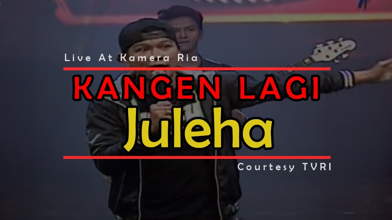 KANGEN LAGI [Juleha] Live At Kamera Ria (02-12-2014) Co ...