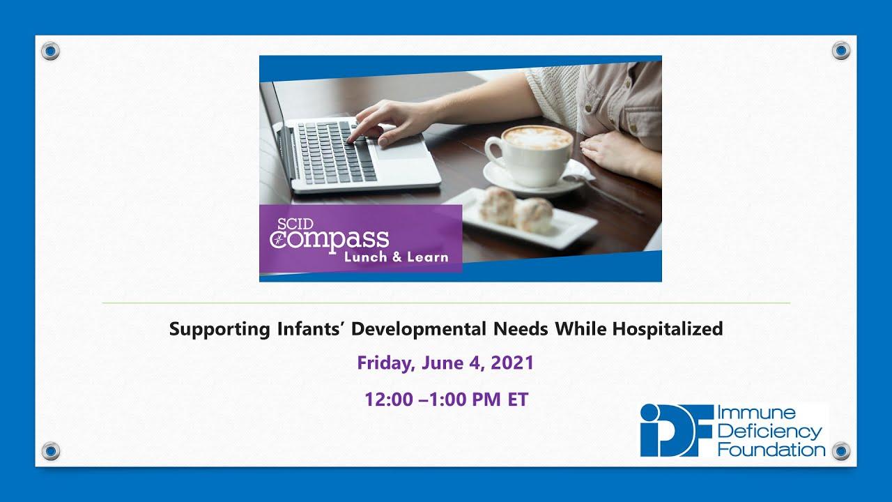 SCID Compass Lunch & Learn: June 4, 2021