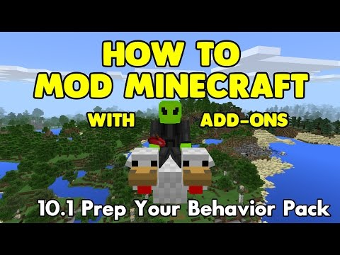 10.1 How To Mod Minecraft With Add-Ons - Prep Your Behavior Pack