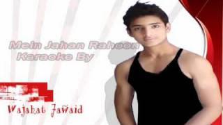 Instrumental Karaoke Main Jahan Rahoon Namastey London By Wajahat Jawaid