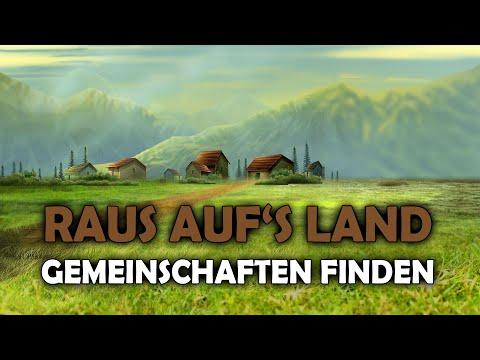 Raus auf's Land - Gemeinschaften finden - Karl Heinz Meyer