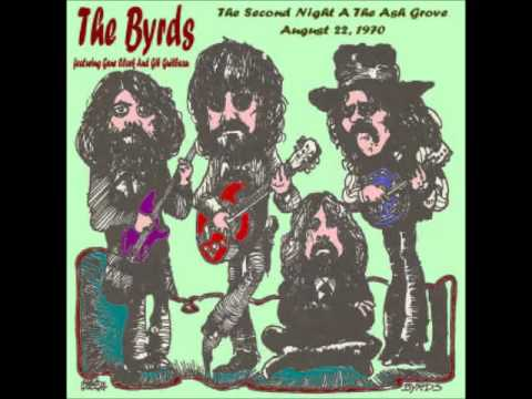 The Byrds - Live From The Ash Grove Los Angeles CA Second Night (8/22/1970)