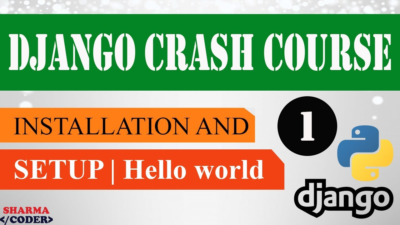 Django 3.x Crash Course