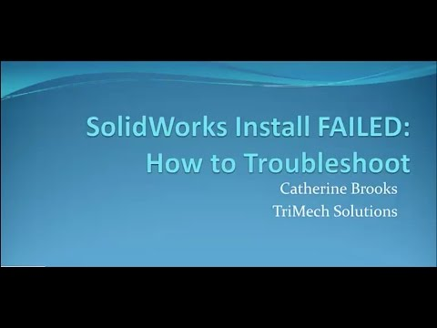 Video Tech Tip: Troubleshooting Failed SOLIDWORKS Installs