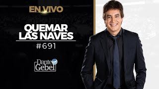 River Church | Dante Gebel | Servicio 11:00am | Quemar las naves