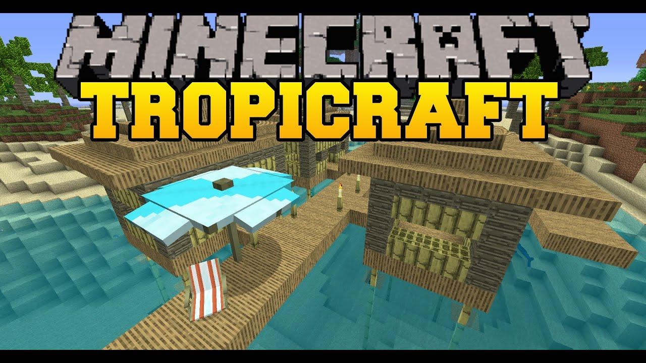 Скачать мод Tropicraft для Minecraft 1.7.10 1.8 1.7.2 1.6 ...