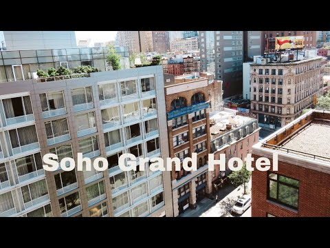 SOHO GRAND HOTEL New York // HOTSPOT vlog #9