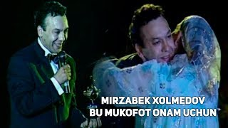 Mirzabek Xolmedov - Bu mukofot onam uchun