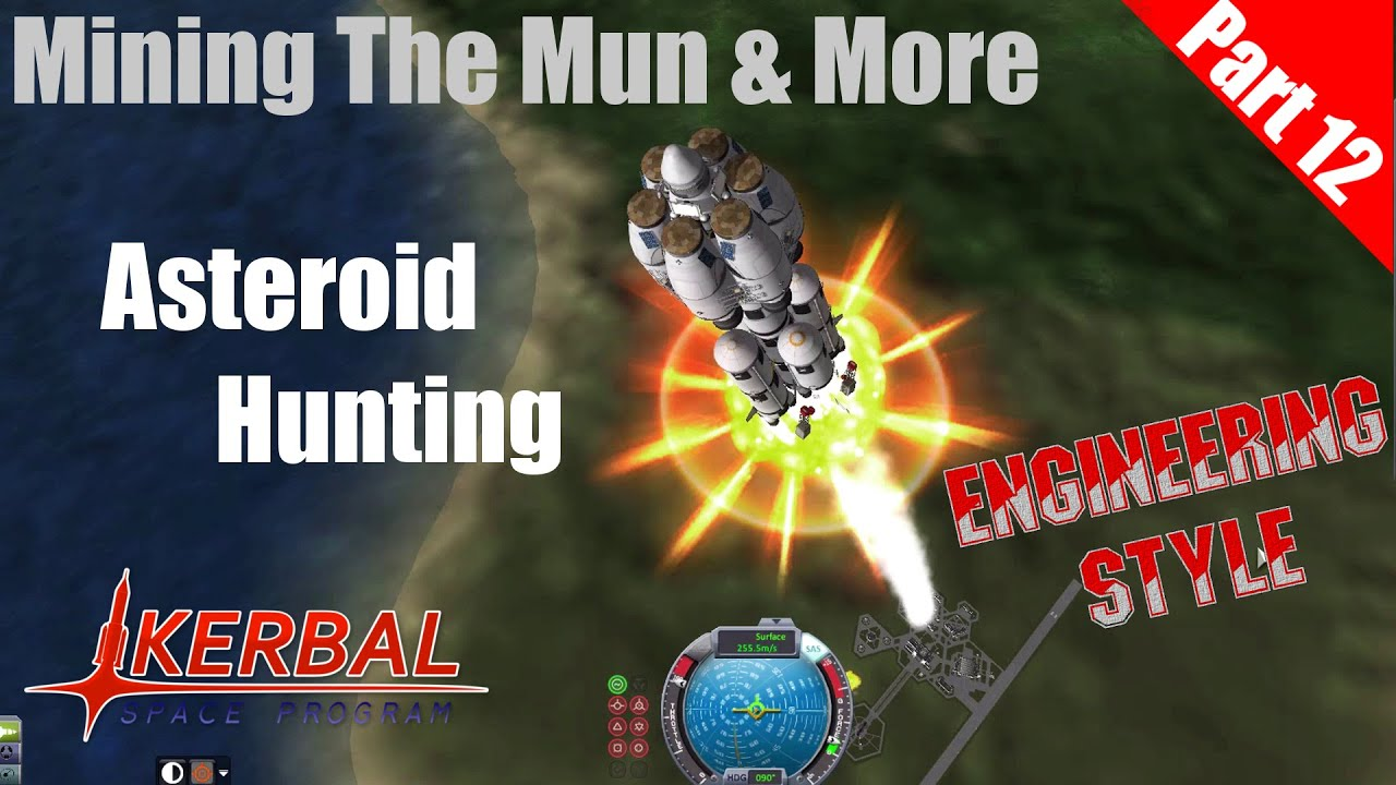Kerbal Space Program - Mining the Mun & more Part 12 - YouTube