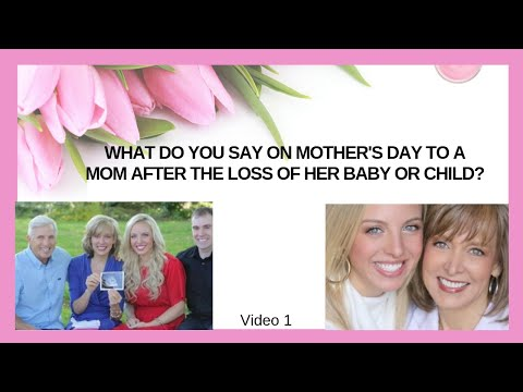 Words A Mom & Dad Can Say on Mother's Day After a Miscarriage, Stillbirth, Loss of a Baby or Child