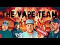 The vApe Team Episode 209 - What The F Is Going On?