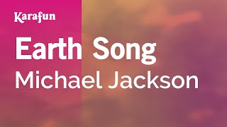 Earth Song - Michael Jackson | Karaoke Version | KaraFun