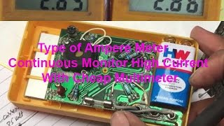 Type of Ampere Meter ?? Continuous monitor high current with a cheap multimeter