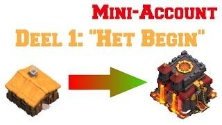 """Clash of Clans Nederlands [#4] - MINI ACCOUNT """"HET BEGIN"""""""