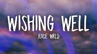 Juice WRLD - Wishing Well (Lyrics)