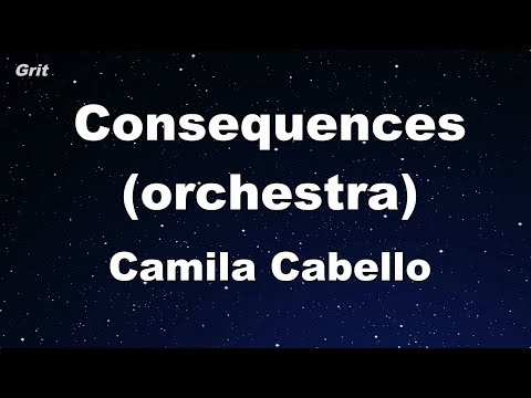 Consequences orchestra  Camila Cabello Karaoke 【No Guide Melody】 Instrumental