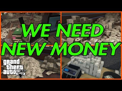 GTA ONLINE - WE NEED NEW MONEY!