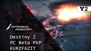 Destiny 2 PC Beta PVP - Kurzfazit - Striker Gameplay | Deutsch | HD