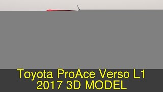 3D Model of Toyota ProAce Verso L1 2017 Review