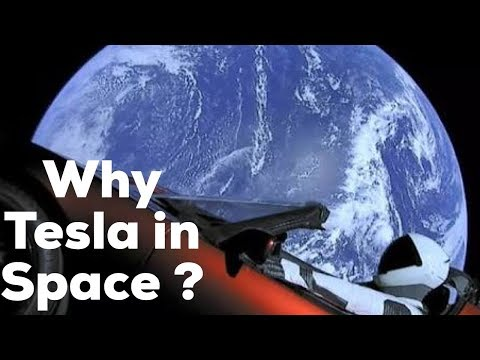 Why Elon Musk's Tesla launched a car to Mars on Space X Falcon Heavy ?