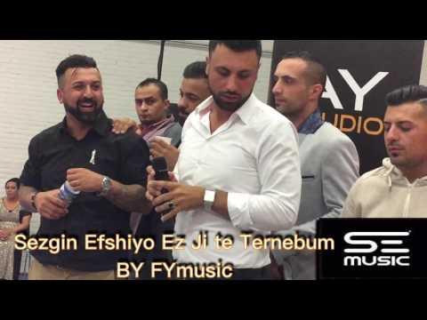 "Sezgin Efshiyo ""Ez Ji Te Ternebum""Special Song 2016#BY FYmusic"
