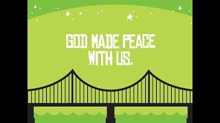 Got Peace? God made Peace with us through Jesus.  KidzChurch 4.4 21