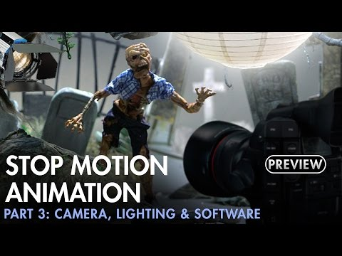 Stop Motion Animation Part 3 - Camera, Lighting & Software - PREVIEW
