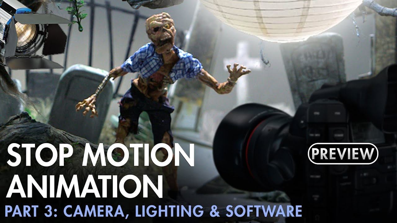 Stop Motion Animation Part 3 - Camera, Lighting & Software - PREVIEW ...