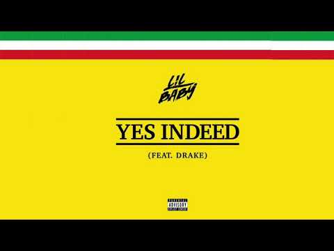 Yes Indeed - Drake & Lil Baby (1 Hour Loop)
