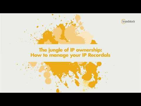 WIPR and Brandstock webinar - The jungle of IP ownership, How to manage your IP Recordals