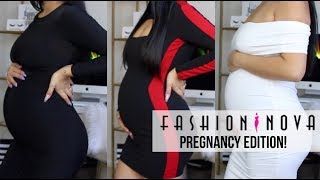 FASHION NOVA TRY ON HAUL ( PREGNANCY EDITION)