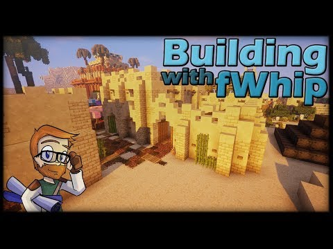 Building with fWhip :: DESERT MERCHANT HOUSE #89 Minecraft Let's Play 1.12 Single Player Survival