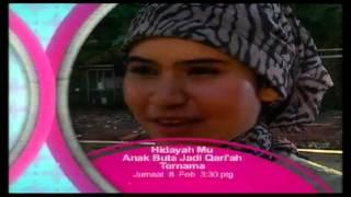Promo Hidayah Mu - Anak Buta Jadi Qari