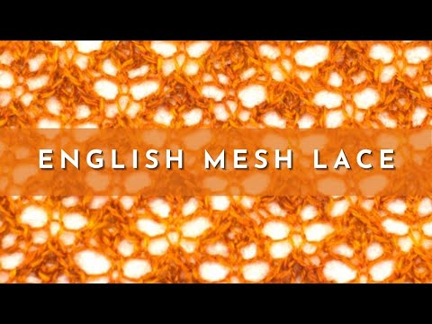 How To Knit The English Mesh Lace Stitch Youtube