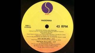 True Blue (Remix/Edit) - Madonna