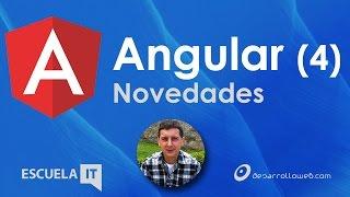 Novedades de Angular 4