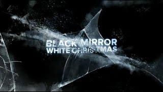 (Мыслю вслух) Сериал -Чёрное зеркало(Black Mirror)Белое Рождество-Спецэпизод(2011-... )(3 сезона)17+