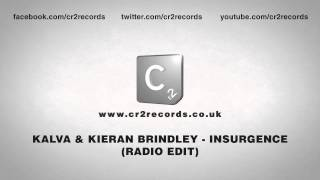 Kalva & Kieran Brindley - Insurgence (Radio Edit)