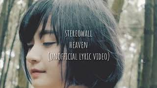 Stereowall - Heaven ( Unofficial Lyric Video )