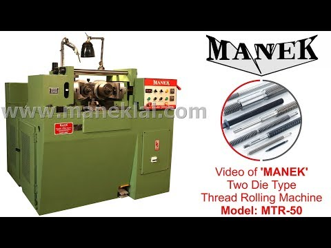 'MANEK' - Thread Rolling Machine Model: MTR-50