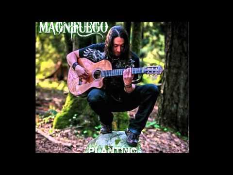 MAGNIFUEGO - Planting Visions - Album preview. ORIGINAL.