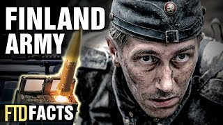 Incredible Facts About The Finland Army (Suomen maavoimat Finlands armé)