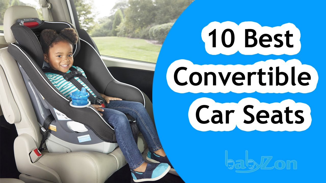 Best Convertible Car Seats 2016 Top 10 Seat Reviews