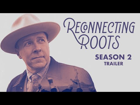 Reconnecting Roots   Season 2 Trailer
