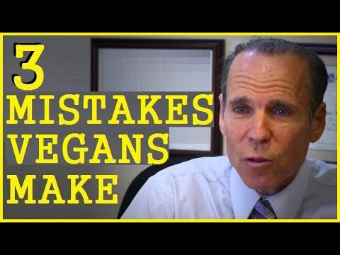 3 Mistakes Vegans Make! Dr Joel Fuhrman