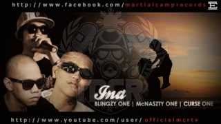 Repeat youtube video INA - Blingzy One, Mcnaszty One, Curse One