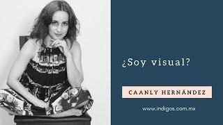 Psicóloga, terapeuta flora y Máster en PNL ¿Soy visual? con Caanly Hernández Galán