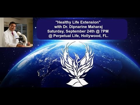 Healthy Life Extension with Dr. Dipnarine Maharaj