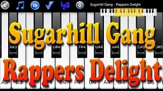 Sugarhill Gang - Rappers Delight - How to Play Piano Melody